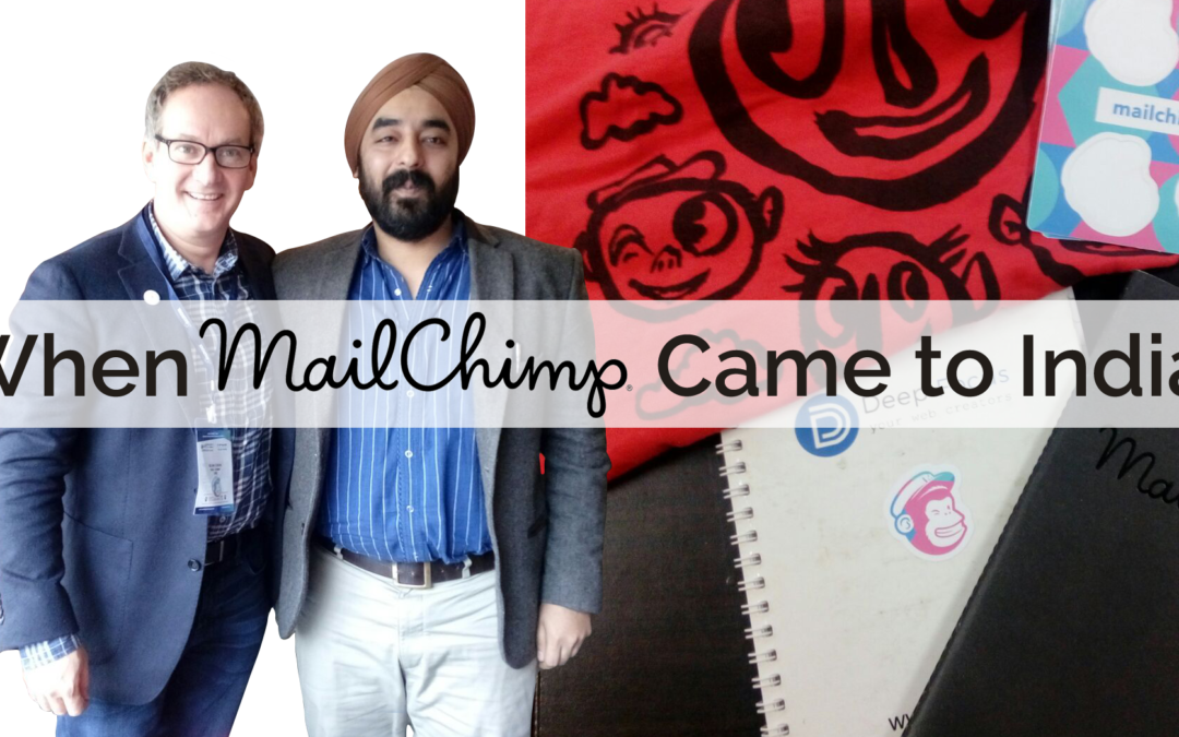 When Mailchimp Came to India and blew us away !